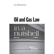 Oil and Gas Law in a Nutshell (BOK)