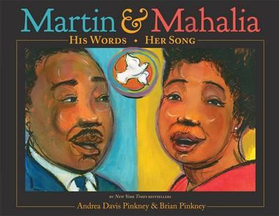Martin and Mahalia: His Words, Her Song (BOK)