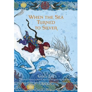 When the Sea Turned to Silver (BOK)
