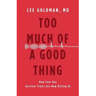 Too Much of a Good Thing (BOK)