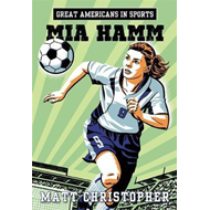 Great Americans in Sports: Mia Hamm (BOK)