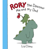 Rory the Dinosaur: Me and My Dad (BOK)