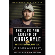 Life and Legend of Chris Kyle: American Sniper, Navy Seal (BOK)