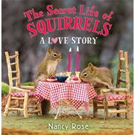 Secret Life of Squirrels: A Love Story (BOK)