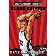 Great Americans in Sports: Blake Griffin (BOK)