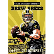 Great Americans in Sports: Drew Brees (BOK)