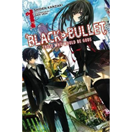 Black Bullet, Vol. 1 (light novel) (BOK)