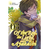 Of the Red, the Light, and the Ayakashi, Vol. 3 (BOK)