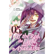 Of the Red, the Light, and the Ayakashi, Vol. 5 (BOK)