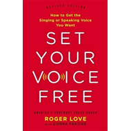 Set Your Voice Free (Expanded Edition) (BOK)