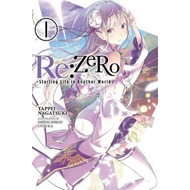 Produktbilde for Re:ZERO -Starting Life in Another World-, Vol. 1 (light nove (BOK)