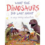 What the Dinosaurs Did Last Night (BOK)