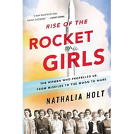 Rise of the Rocket Girls (BOK)
