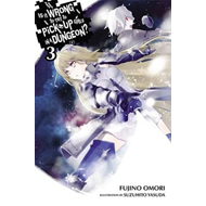 Is It Wrong to Try to Pick Up Girls in a Dungeon?, Vol. 3 (l (BOK)