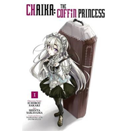 Chaika: The Coffin Princess, Vol. 1 (BOK)
