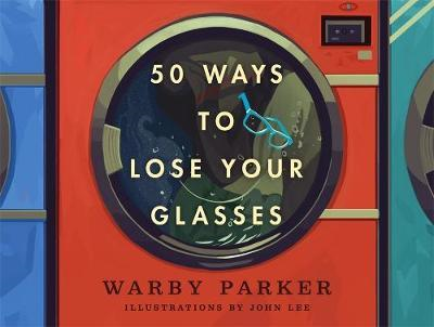 50 Ways to Lose Your Glasses (BOK)