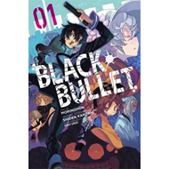 Black Bullet, Vol. 1 (manga) (BOK)
