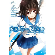 Strike the Blood, Vol. 2 (light novel) (BOK)