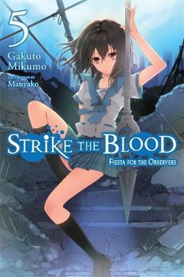 Strike the Blood, Vol. 5 (light novel) (BOK)