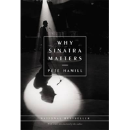 Why Sinatra Matters (BOK)