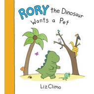 Rory the Dinosaur Wants a Pet (BOK)