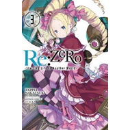 Re:ZERO -Starting Life in Another World-, Vol. 3 (light nove (BOK)