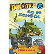 Dinotrux go to School (BOK)