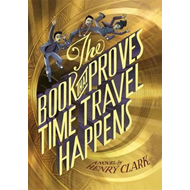 Book That Proves Time Travel Happens (BOK)