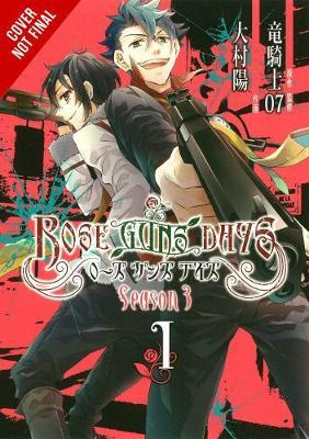 Rose Guns Days Season 3, Vol. 1 (BOK)