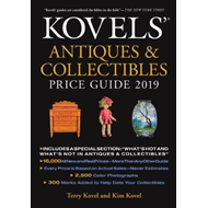 Kovels' Antiques and Collectibles Price Guide 2019 (BOK)