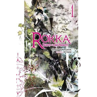 Rokka: Braves of the Six Flowers, Vol. 1 (light novel) (BOK)