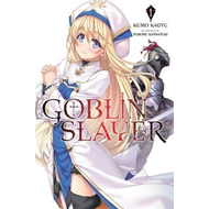 Goblin Slayer, Vol. 1 (light novel) (BOK)