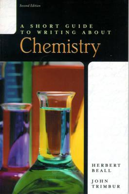 Short Guide to Writing about Chemistry (BOK)