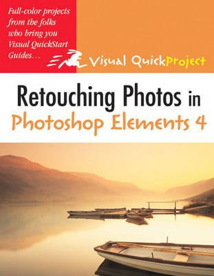 Retouching Photos in Photoshop Elements 4 (BOK)