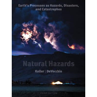 Natural Hazards: Earth's Processes as Hazards, Disasters, and Catastrophes (BOK)
