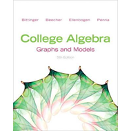 College Algebra: Graphs and Models and Graphing Calculator Manual (BOK)