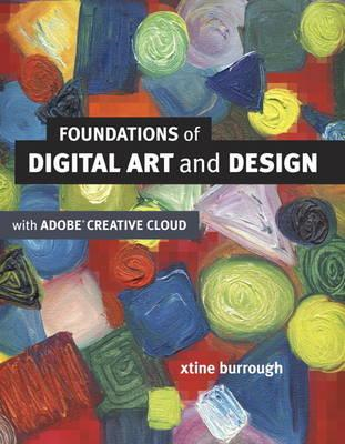 Foundations of Digital Art and Design with the Adobe Creative Cloud (BOK)