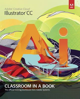 Adobe Illustrator CC Classroom in a Book (BOK)