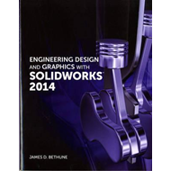 Engineering Design and Graphics with SolidWorks 2014 (BOK)