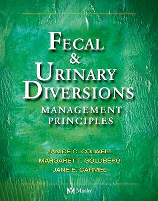 Fecal & Urinary Diversions (BOK)