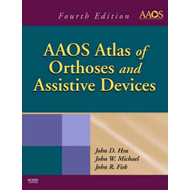AAOS Atlas of Orthoses and Assistive Devices (BOK)