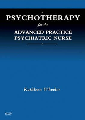 Psychotherapy for the Advanced Practice Psychiatric Nurse (BOK)