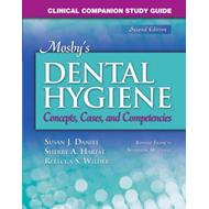 Clinical Companion Study Guide for Mosby's Dental Hygiene (BOK)
