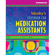 Workbook for Mosby's Textbook for Medication Assistants (BOK)