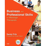 Business and Professional Skills for Massage Therapists (BOK)