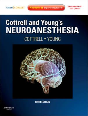 Cottrell and Young's Neuroanesthesia (BOK)