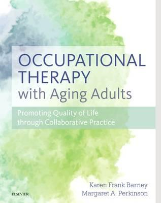 Occupational Therapy with Aging Adults (BOK)