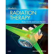Mosby's Radiation Therapy Study Guide and Exam Review (Print (BOK)