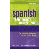 Spanish Terminology for the Dental Team (BOK)