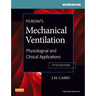 Workbook for Pilbeam's Mechanical Ventilation (BOK)